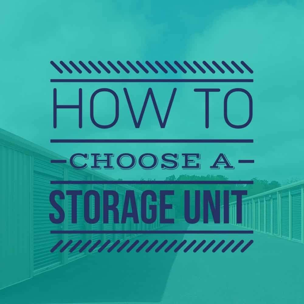 How to Choose a Storage Unit