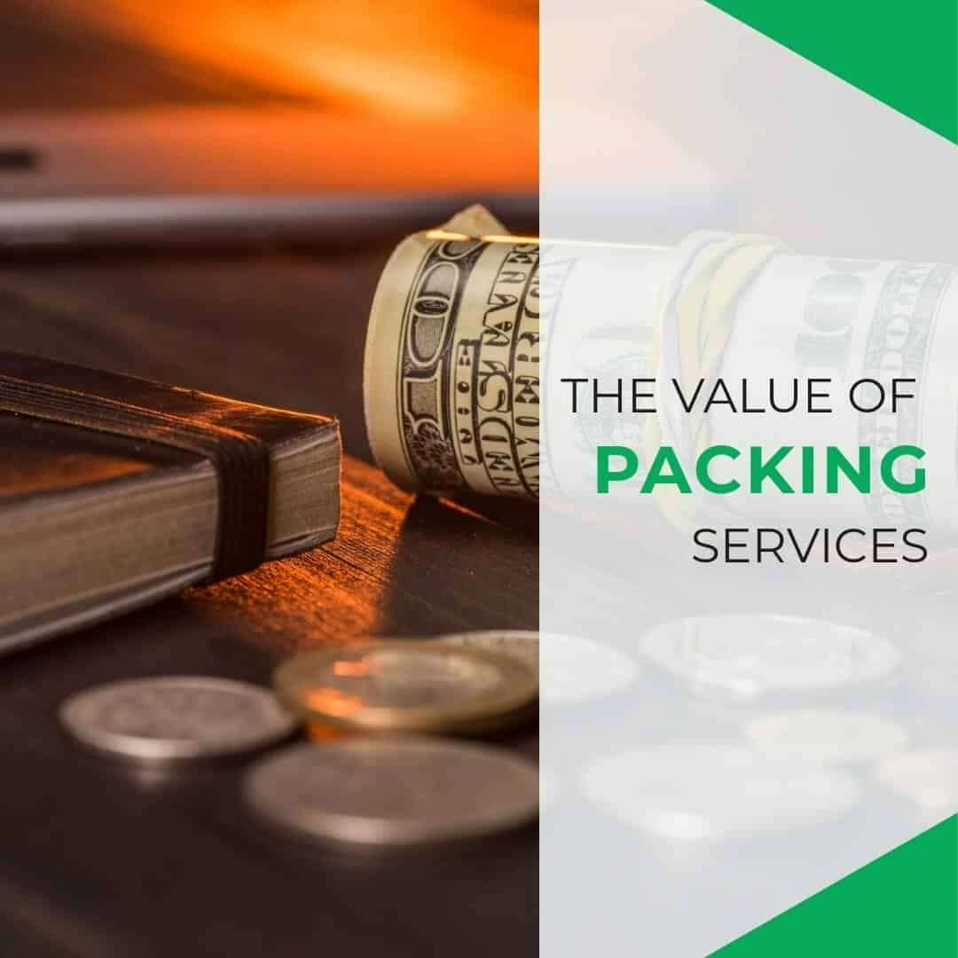 The Value of Packing Services