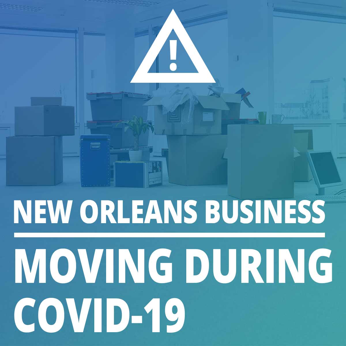 How Can i Move My New Orleans Business During COVID-19