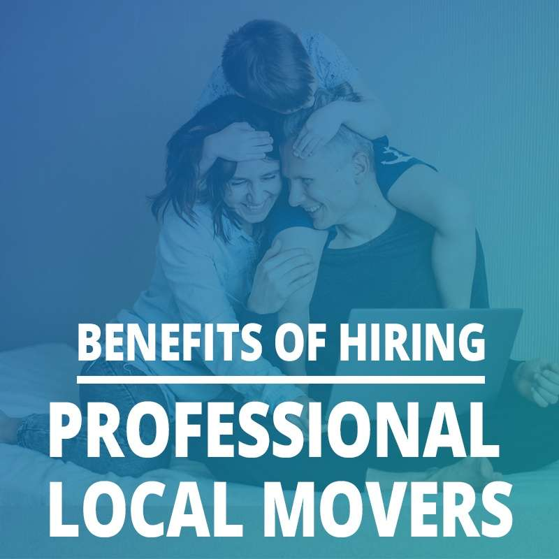 Benefits Of Hiring A Local Mover